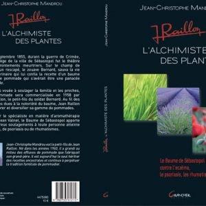 Le livre Jean Raillon, l'alchimiste des plantes.
